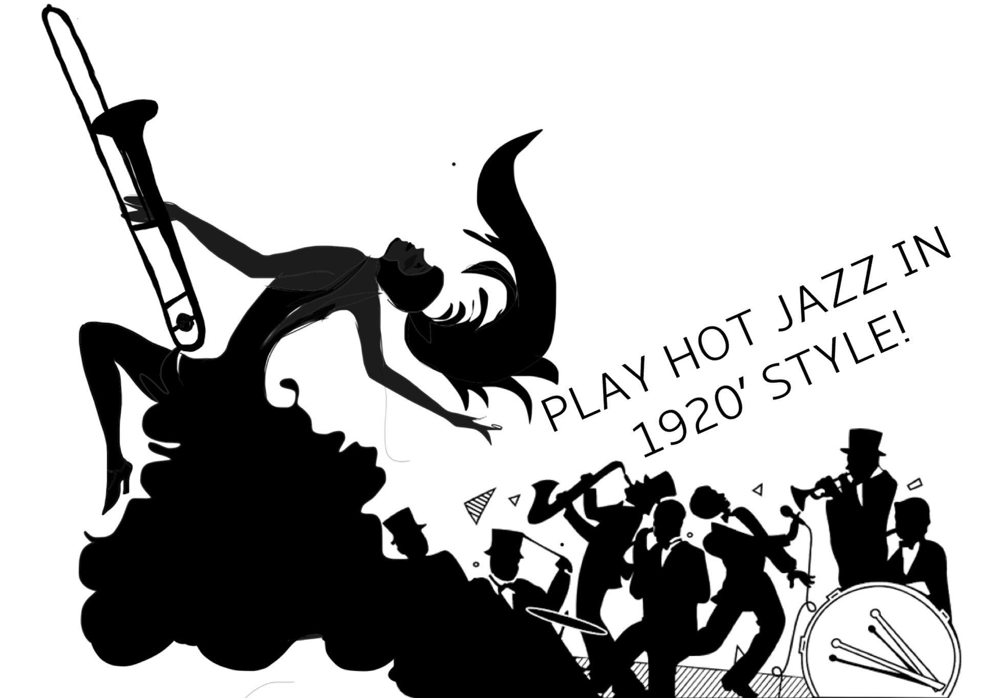 PLAY HOT JAZZ!